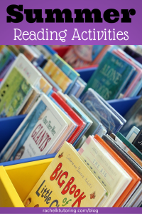 Summer Reading Activities | Rachel K Tutoring Blog