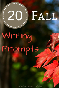 20 Fall Writing Prompts | Rachel K Tutoring Blog