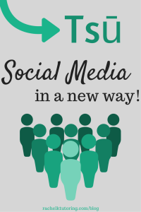 Tsu - Social Media In A New Way | Rachel K Tutoring Blog