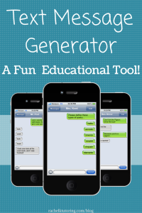 Text Message Generator | Rachel K Tutoring Blog