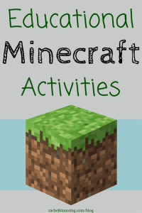 Educational Minecraft Activities | Rachel K Tutoring Blog