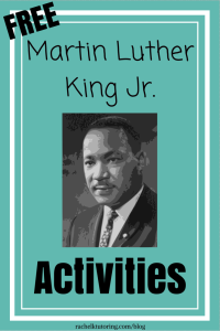 Martin Luther King Jr. Activities | Rachel K Tutoring Blog